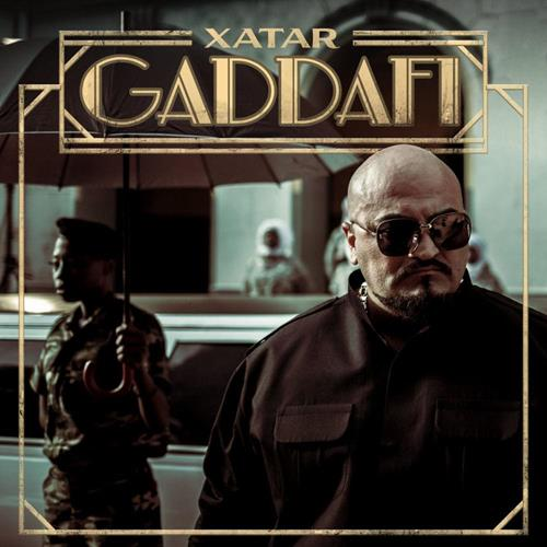 Xatar – Gadaffi