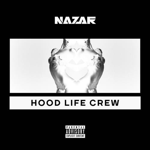 Nazar – Hood Life Crew