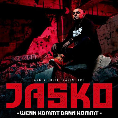 Jasko – Wenn Kommt Dann Kommt