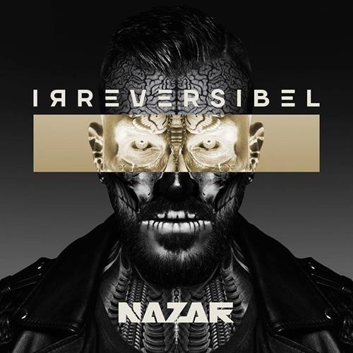Nazar – Irreversibel