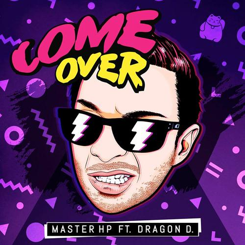 Master HP Feat. Dragon D. – Come Over