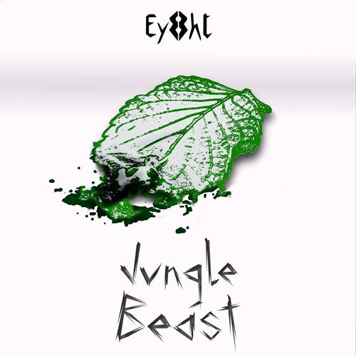 Ey8ht – Jungle Beast