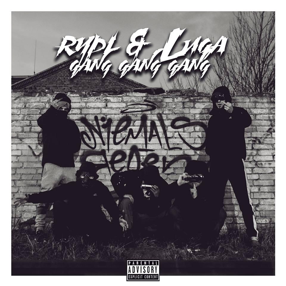 Rypl & Luga – Gang Gang Gang