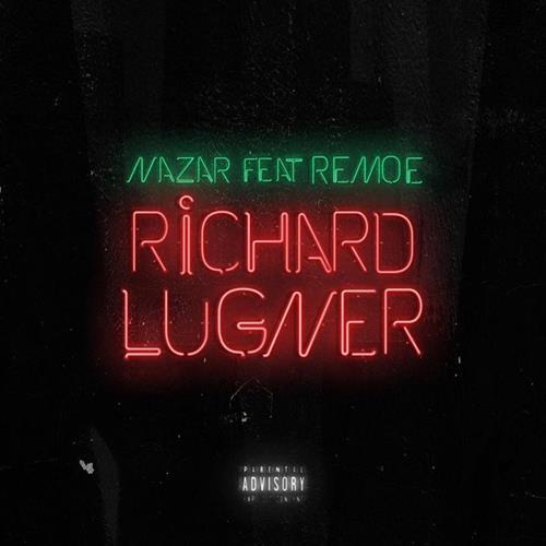 Nazar Feat. Remoe – Richard Lugner