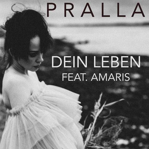 Pralla Feat. Amaris – Dein Leben