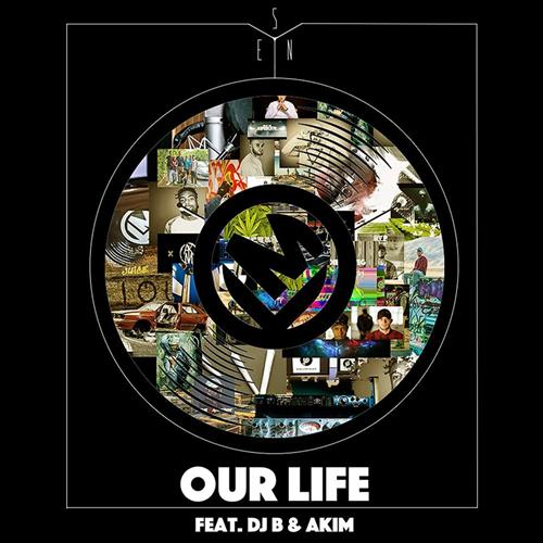 Sen – Our Life feat. DJ B & Akim