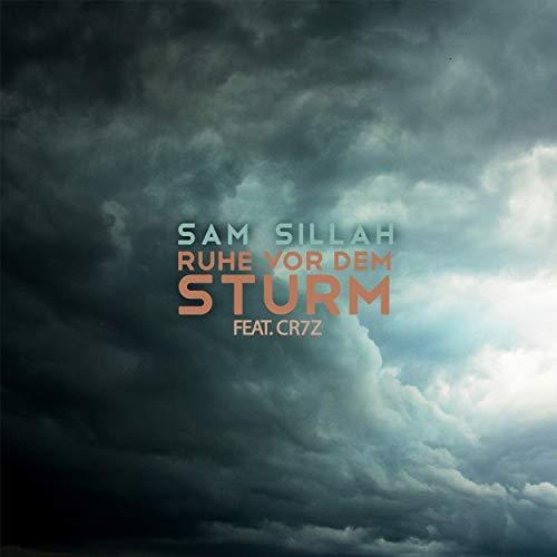 Sam Sillah Feat. Cr7z – Ruhe Vor Dem Sturm