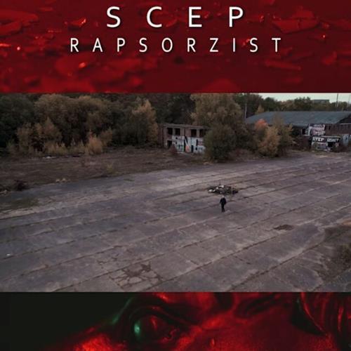 Scep – Rapsorzist