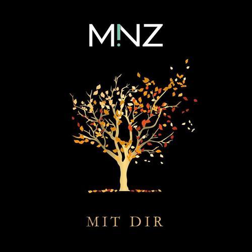 Minz – Mit Dir