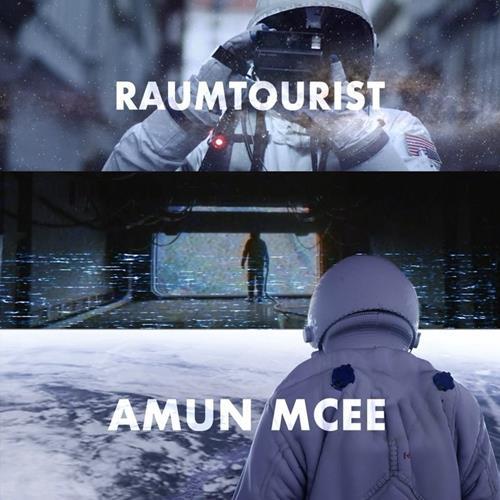 Amun Mcee – Raumtourist