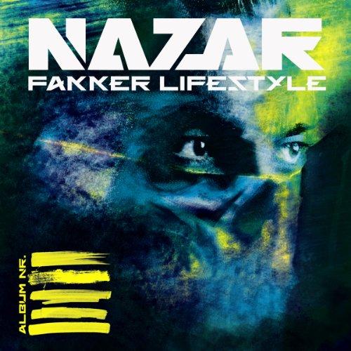 Nazar: Fakker Lifestyle