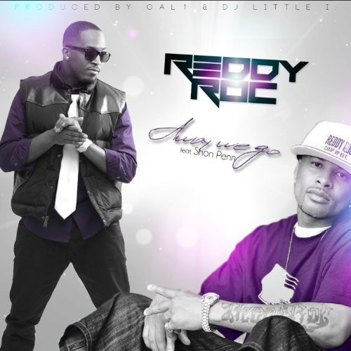 Reddy Roc Feat. Shon Penn – Away We Go