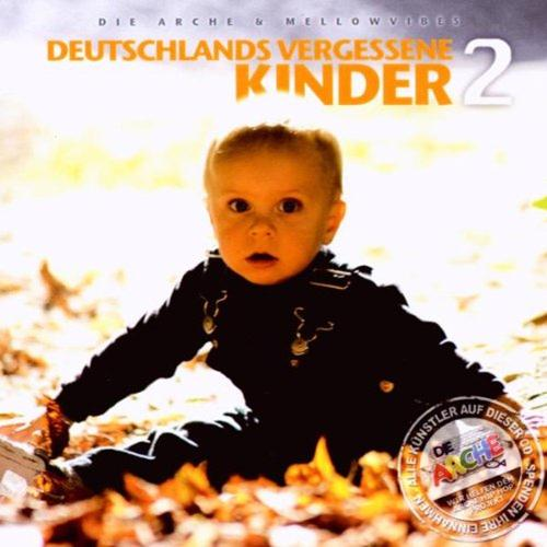 Mellowvibes: Deutschlands Vergessene Kinder 2