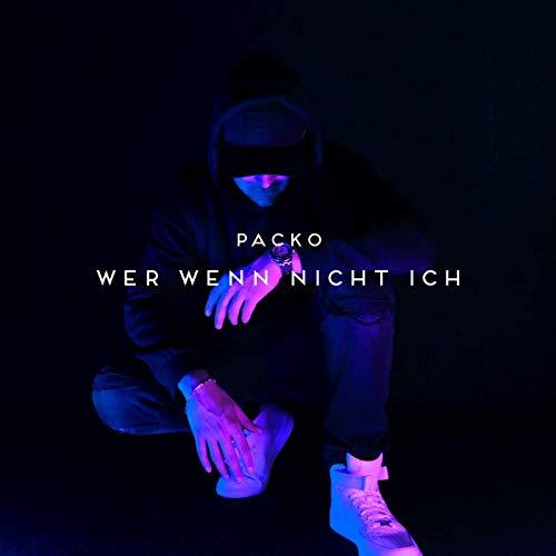 Packo – Wer Wenn Nicht Ich