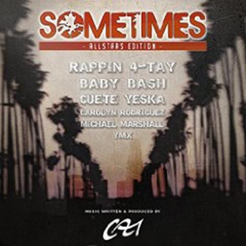 Baby Bash, Rappin' 4-Tay, Mike Marshall, YMX & Cuete Yeska: Sometimes