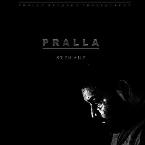 Pralla – Steh Auf