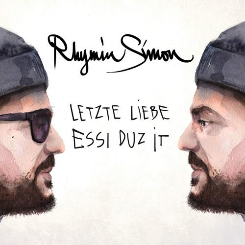 Rhymin Simon – Essi Duz It / Letzte Liebe