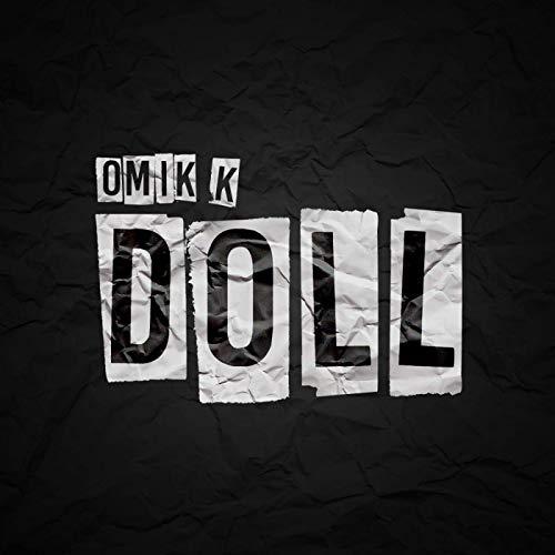 Omik K. – Doll