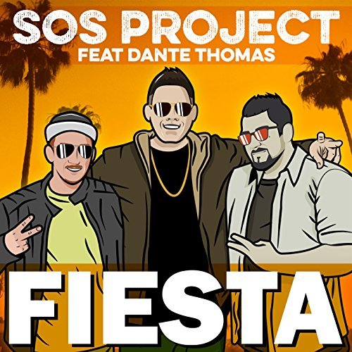 SOS Project feat. Dante Thomas – Fiesta
