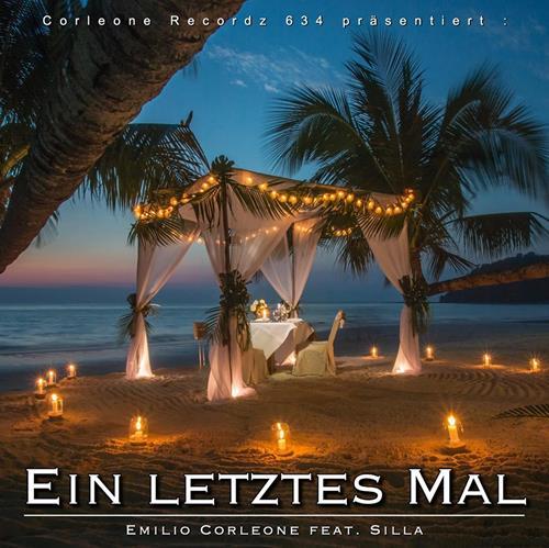 Emilio Corleone – Ein Letztes Mal Feat. Silla