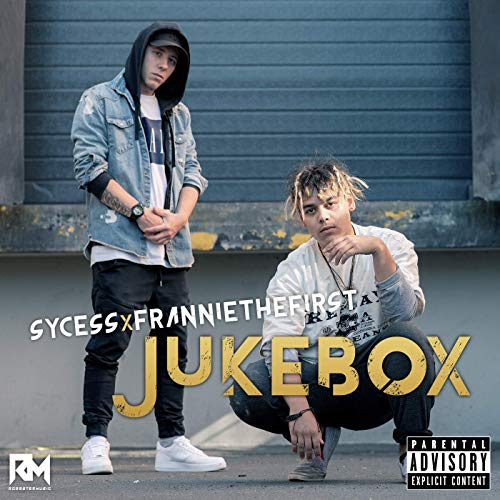 Sycess feat. Franniethefirst – Jukebox