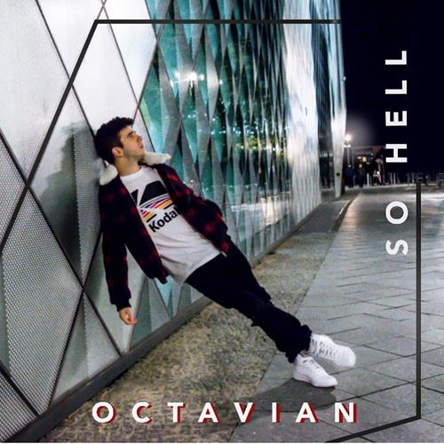 Octavian – So Hell