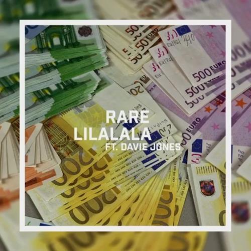 Rare – Lilalala