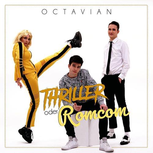 Octavian – Thriller Oder RomCom