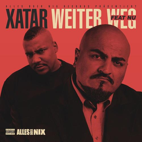 Xatar – Weiter Weg Feat. Nu
