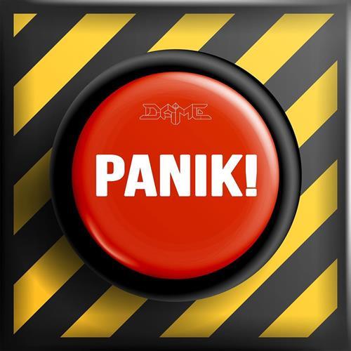 DAME – Panik!