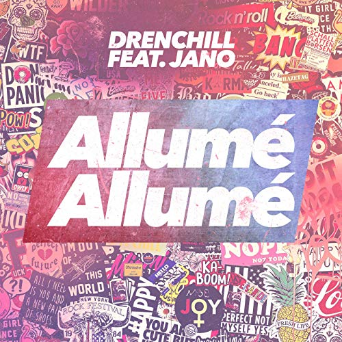Drenchill Ft. Jano – Allumé Allumé