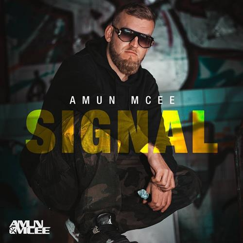 Amun Mcee – Signal