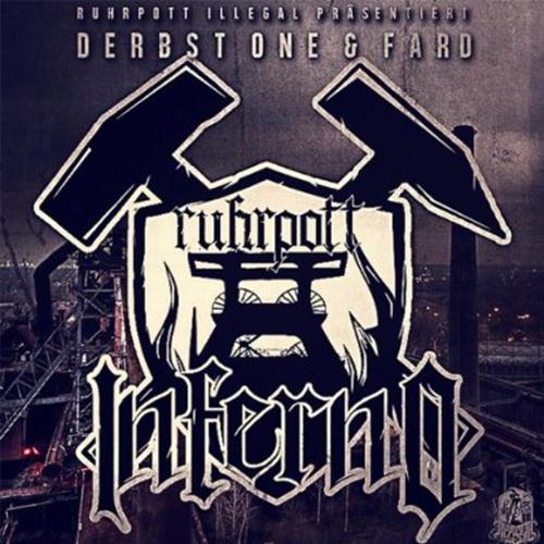 Derbst One Feat. Fard – Ruhrpott Inferno