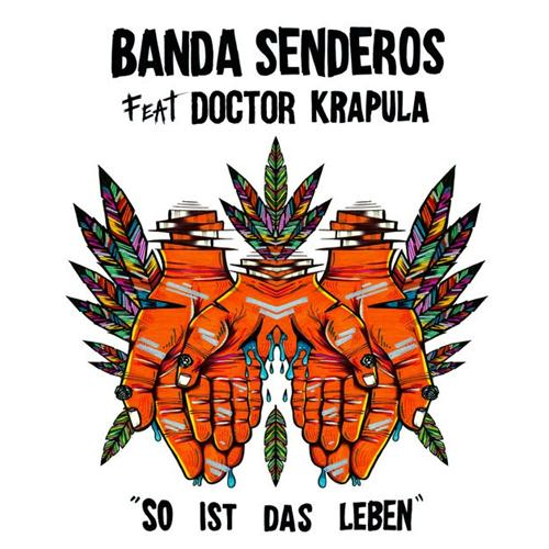 Banda Senderos Feat. Doctor Krapula – So Ist Das Leben
