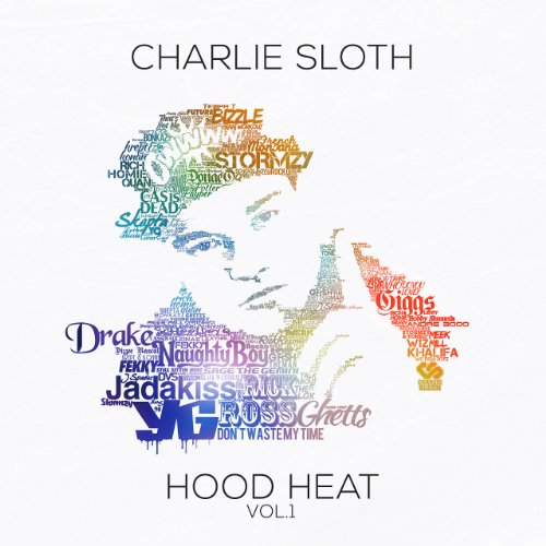 Charlie Sloth: Hood Heat