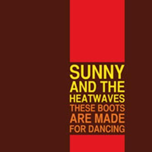 Sunny And The Heatwaves: These Boots Are Made For Dancing