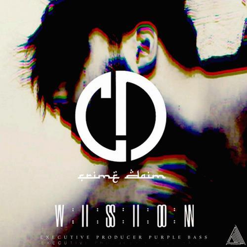 Crime Daim – Vision EP