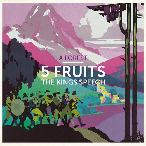 A Forest: 5 Fruits / The Kings Speech EP