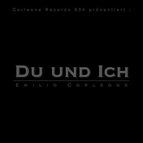 Emilio Corleone – Du Und Ich