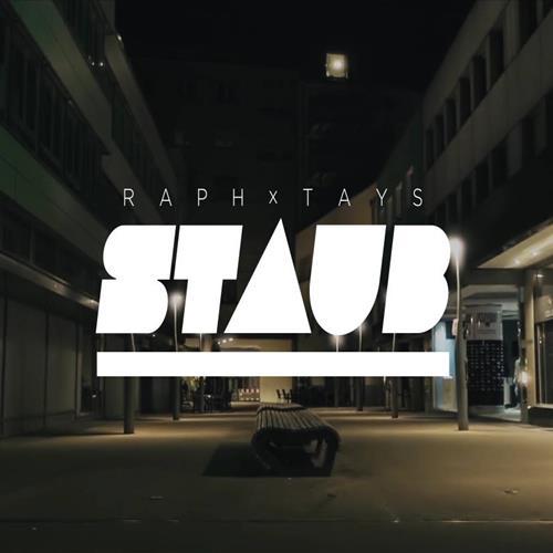 Raph X Tays – Staub
