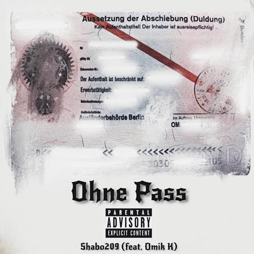 Shabo 209 Feat. Omik K – Ohne Pass