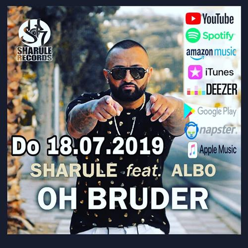 Sharule Feat. Albo – Oh Bruder