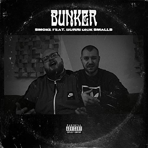 Smoke Feat. Burri Dick Smalls – Bunker