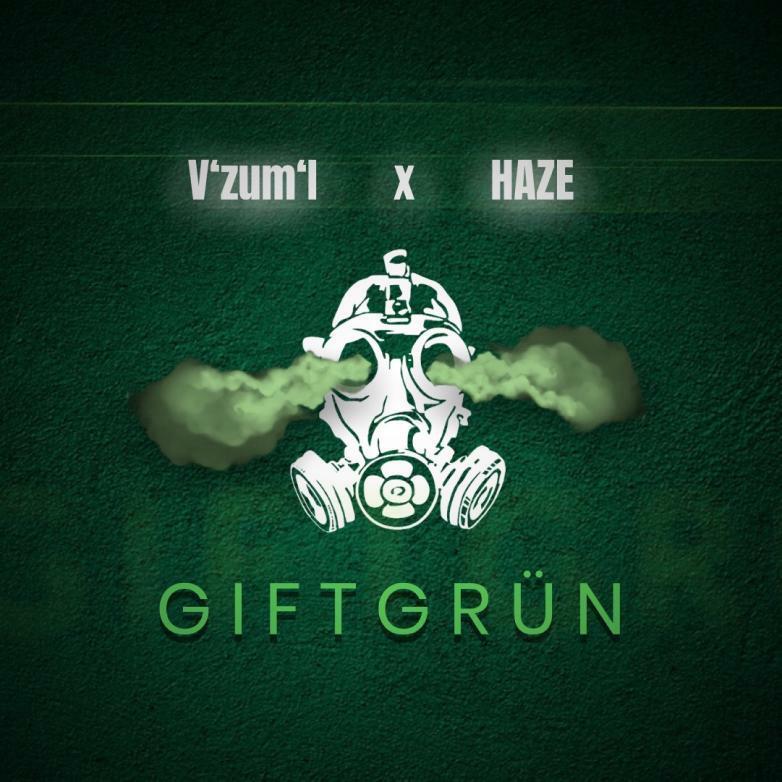 V'zum'I Feat. Haze – Giftgrün
