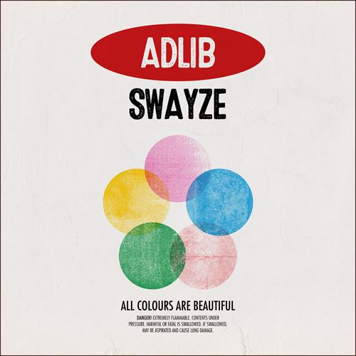 Adlib Swayze: All Colours Are Beautiful