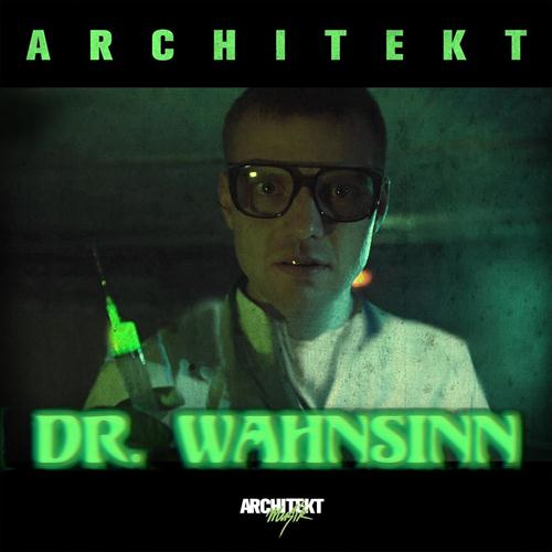 Architekt – Dr. Wahnsinn
