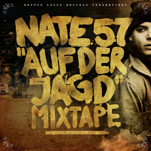 Nate57: Auf Der Jagd