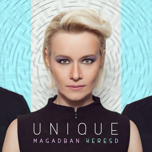 Unique: Magadban keresd (Avenue d'Electronique & Tom Pola Rmx)