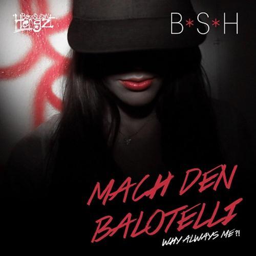 Bass Sultan Hengzt: Mach Den Balotelli