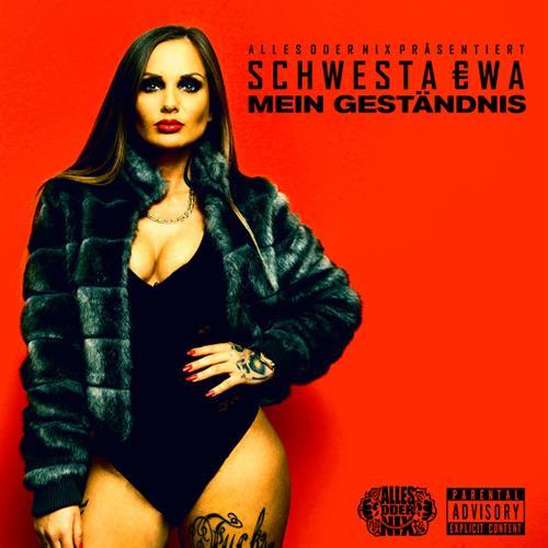 Schwesta Ewa – Mein Geständnis